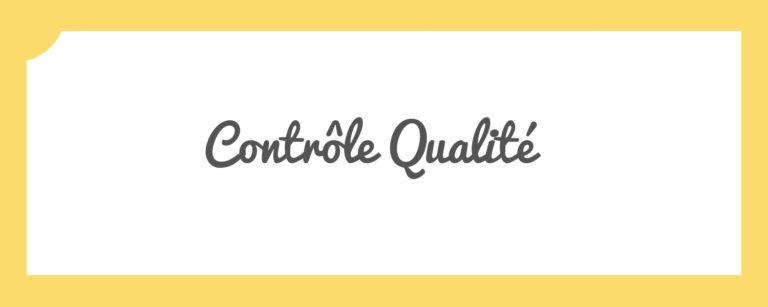 Les différents types de contrôle qualité