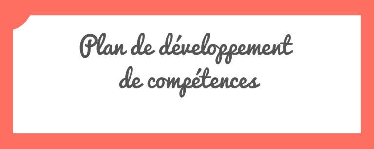 Comparaison du Plan de formation et du Plan de développement de compétences