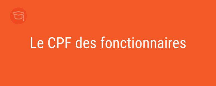 Le CPF des fonctionnaires