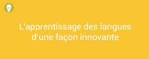 Apprentissage des Langues : une plateforme gratuite et innovante