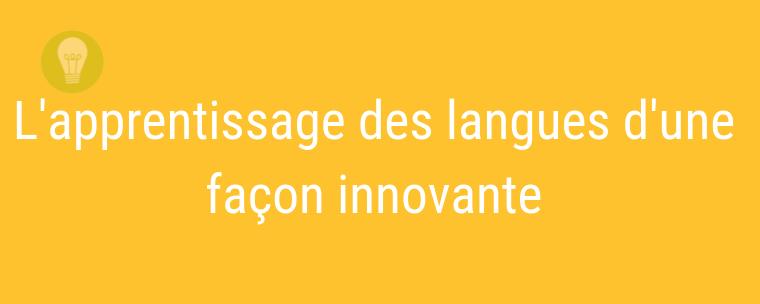 Apprentissage des Langues: une plateforme gratuite et innovante